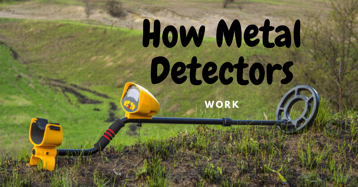 Metal detector with the words how metal detectors work in the background.