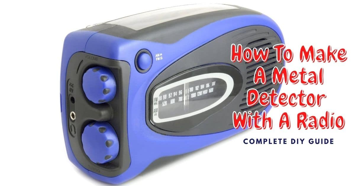 Transistor radio and the words how to make a metal detector with a radio complete diy guide.
