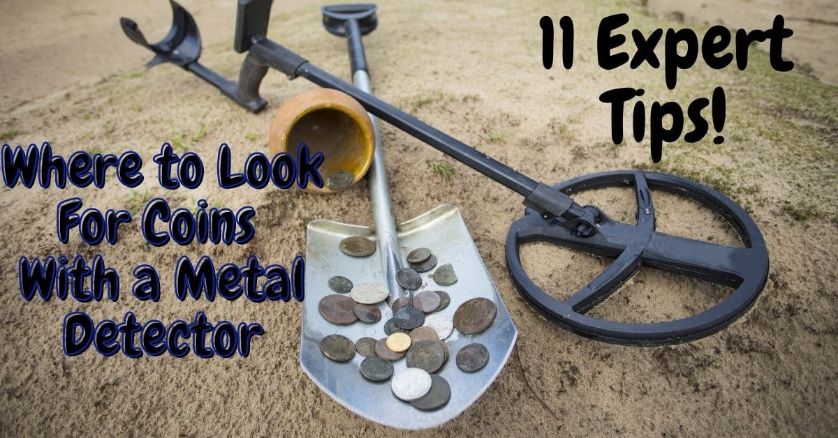Metal detector and shovel on a beach and the words where to find coins with a metal detectors.