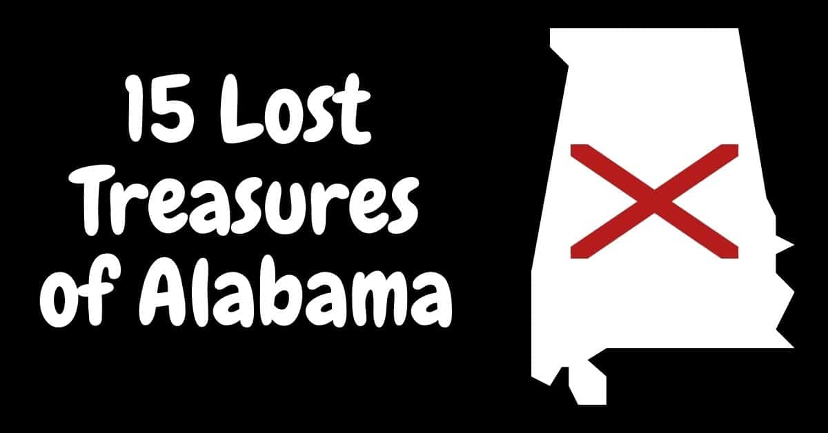 15 lost treasures of Alabama