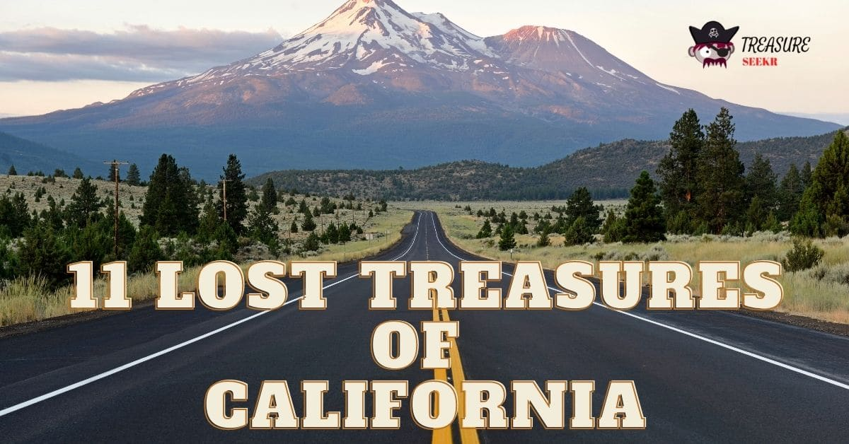 11 Lost Treasures of California with a photo of a mountain and a road.